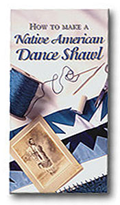 How to Make A Native American Dance Shawl - DVD