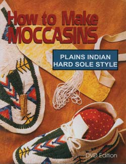 How to Make Moccasins - Plains Indian Hard Sole-DVD